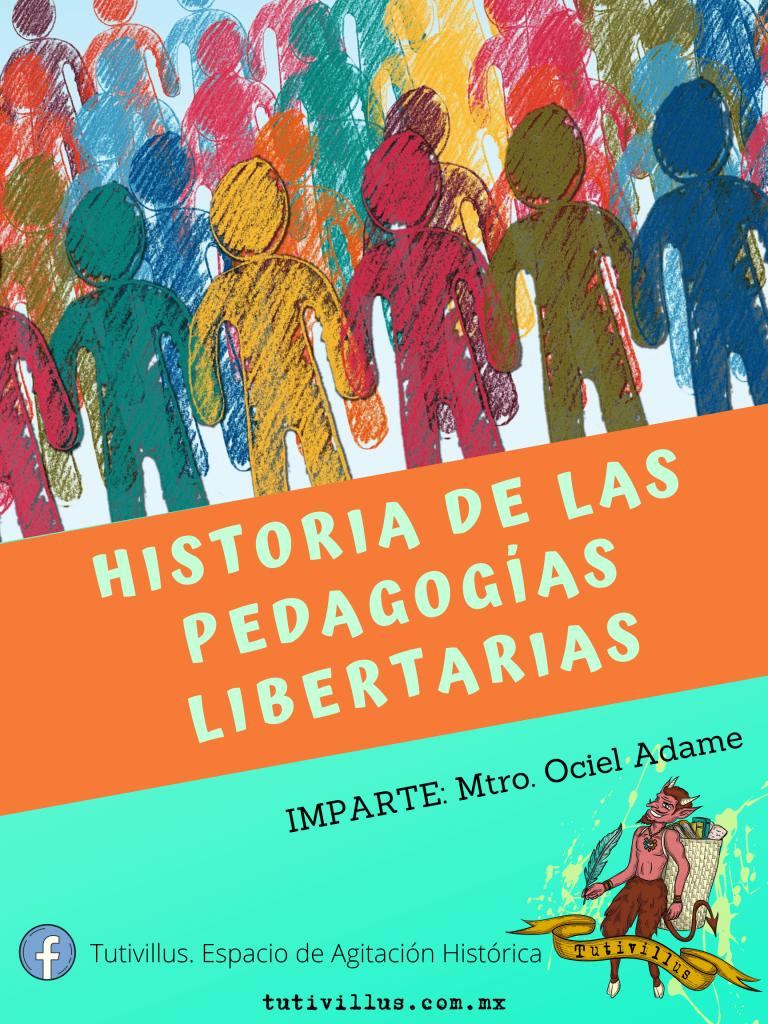 Historia de las pedagogías libertarias
